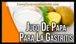 Como Quitar el Dolor de Gastritis Inmediatamente con jugo de Papa